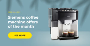 Siemens coffee machine offers of the month