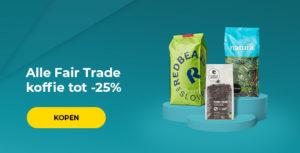 Alle Fair Trade koffie tot -25%