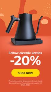 Fellow electric kettles -20%