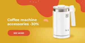 Coffee machine accessories -30%